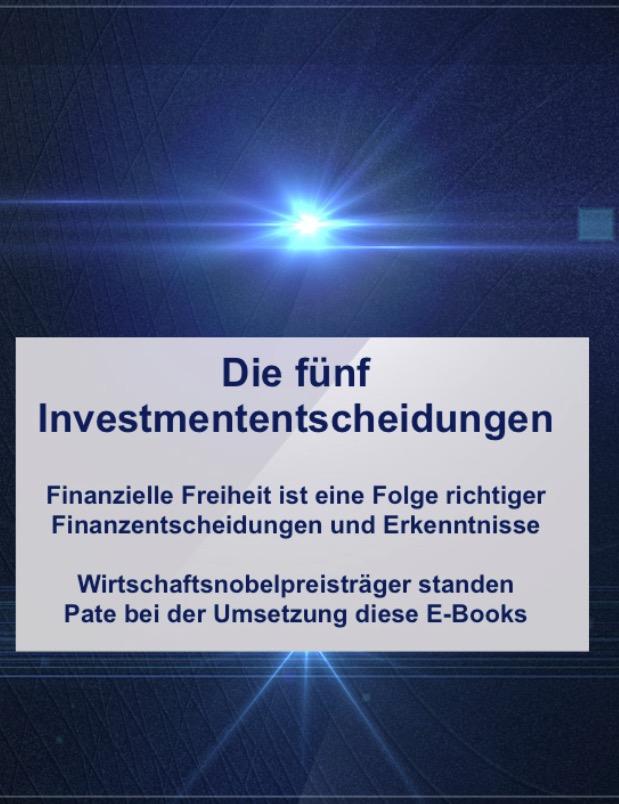 Die 5 wichtigsten Investmententscheidungen